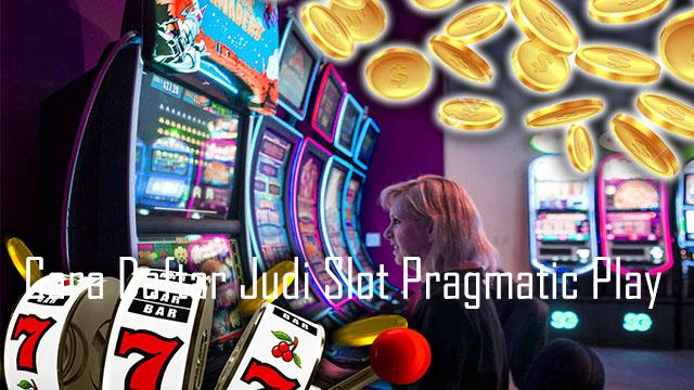 Judi Slot Pragmatic